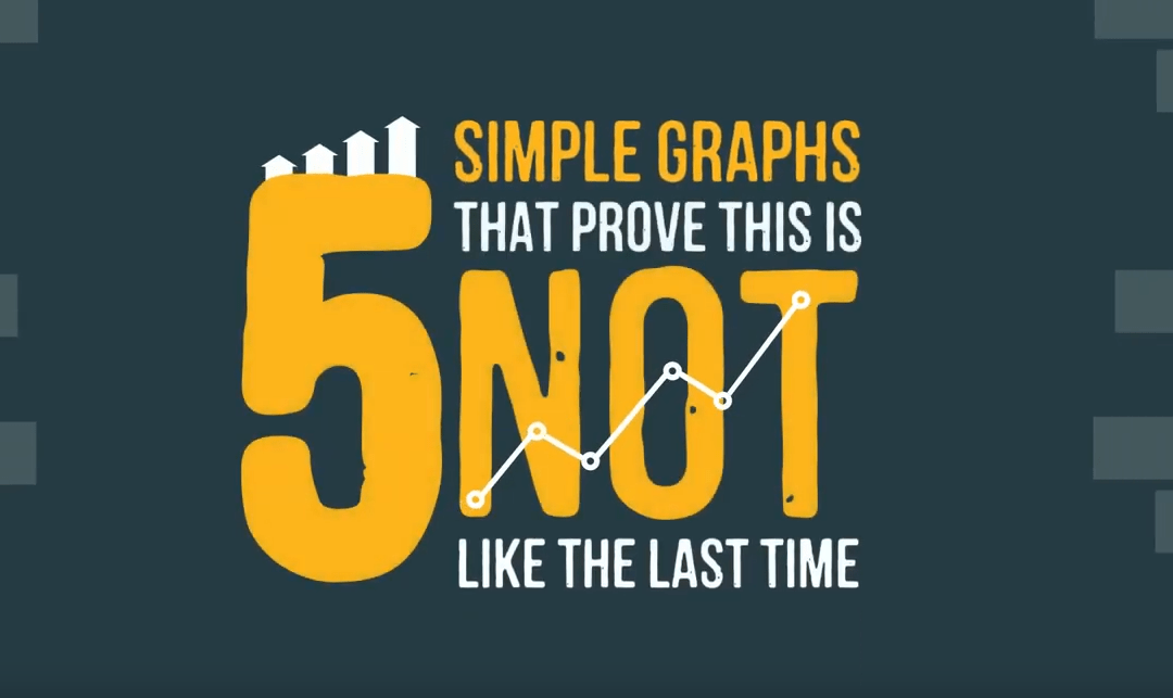 5 Simple Graphs That Prove This Is Not Like the Last Time