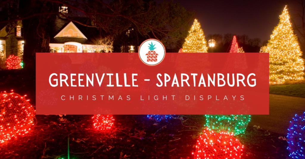 greenville, spartanburg, upstate christmas light displays